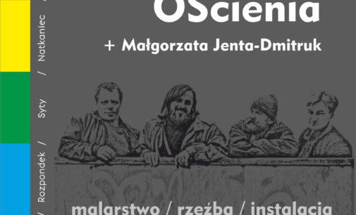 Wernisaż prac Grupy Ościenia i Małgorzaty Jenty-Dmitruk