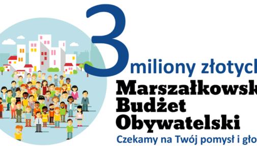 Rusza Marszałkowski Budżet Obywatelski