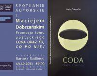 Wiersze po zakończeniu. Spotkanie autorskie z Maciejem Dobrzańskim